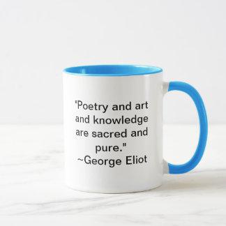 La poésie et l'art et la connaissance sont sacrés tasses