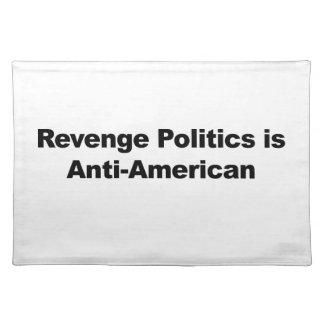 La politique de vengeance est Anti-Américaine Sets De Table