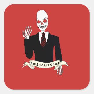La politique est morte sticker carré
