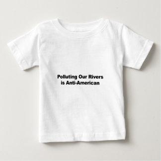 La pollution de nos rivières est Anti-Américaine T-shirt Pour Bébé