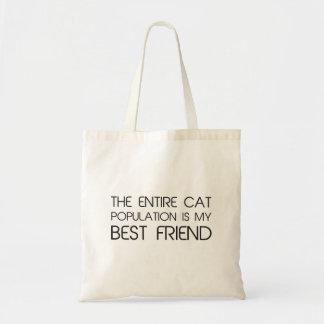 La population entière de chat est mon meilleur ami sacs fourre-tout