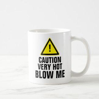 La précaution très chaude me soufflent mug