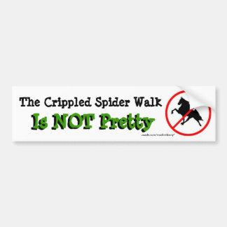 La promenade estropiée d'araignée n'est pas jolie autocollant de voiture