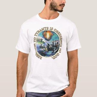 La rébellion aux tyrans est obéissance au texte t-shirt