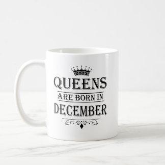 La Reine sont en décembre les tasses nées