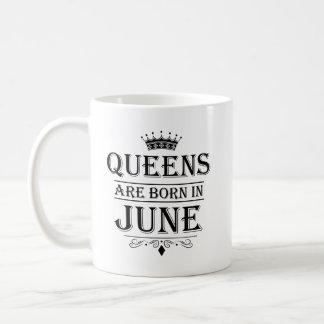 La Reine sont en juin les tasses nées