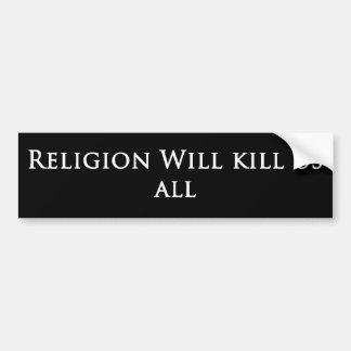 La religion tue l'adhésif pour pare-chocs autocollant de voiture
