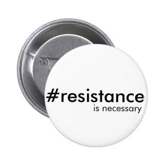 La résistance est parfois nécessaire badges
