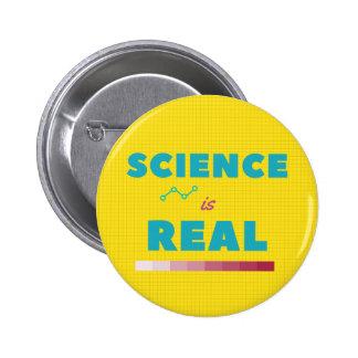 La Science est vrai bouton Badges