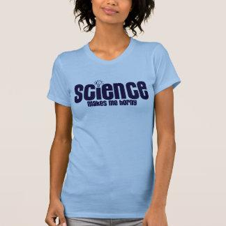 LA SCIENCE…. ME REND CORNÉ T-SHIRTS