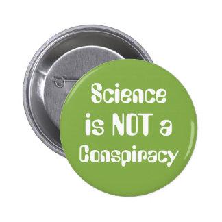 """La """"Science n'est pas verdure de jour de la terre Pin's"""