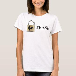 La serrure de chasteté taquinent t-shirt