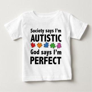 La société dit que je suis Austistic. Dieu dit que T-shirt Pour Bébé