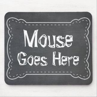 La souris va ici tableau noir tapis de souris
