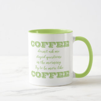 La tasse de café drôle   soit plutôt le café