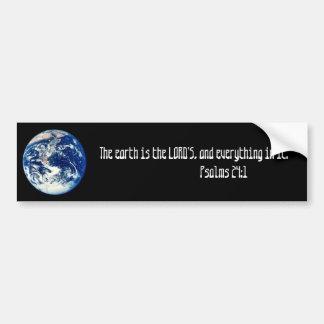 la terre, la terre est le SEIGNEUR, et tout… Autocollant De Voiture