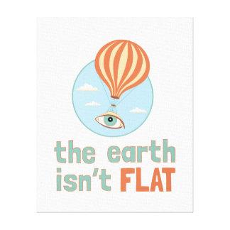 """""""La terre n'est pas"""" toile plate de ballon de"""