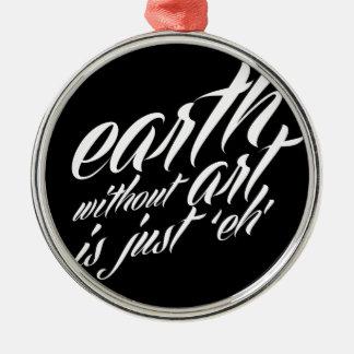 la terre sans art est juste 'eh décoration de noël