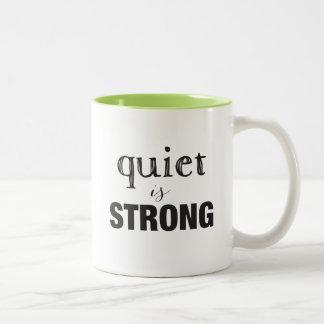 La tranquillité EST forte + Tasse introvertie