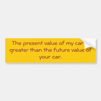 La valeur actuelle de ma voiture est plus grande q autocollant de voiture