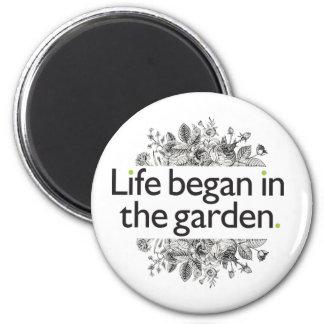 La vie a commencé dans le jardin magnet rond 8 cm