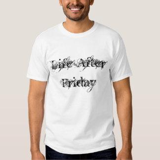 La vie après vendredi t-shirt