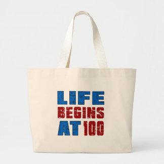 La vie commence à 100 grand sac