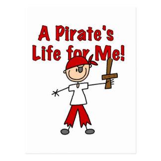 La vie du pirate pour moi T-shirts et cadeaux Carte Postale