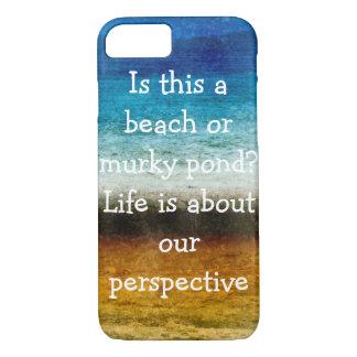 La vie est au sujet de notre perspective coque iPhone 7