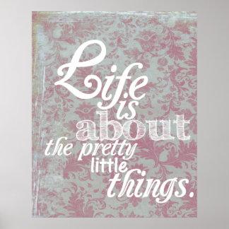"""La """"vie est au sujet des choses assez petites."""" Af Poster"""