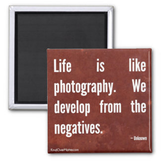 La vie est comme la photographie magnet carré