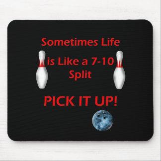 La vie est comme une fente 7 - 10 tapis de souris