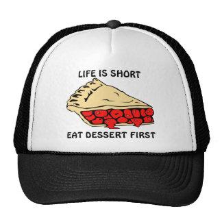 La vie est courte. Mangez le dessert premier Casquette De Camionneur
