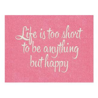 La vie est courte soit toile rose heureuse