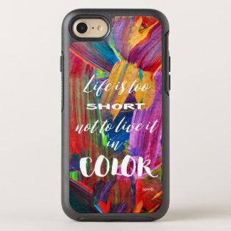 La vie est #goforth abstrait coloré trop court coque OtterBox symmetry iPhone 8/7