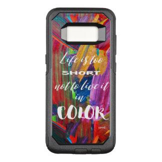 La vie est #goforth abstrait coloré trop court coque samsung galaxy s8 par OtterBox commuter
