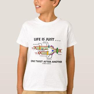 La vie est juste… une torsion après des autres t-shirts
