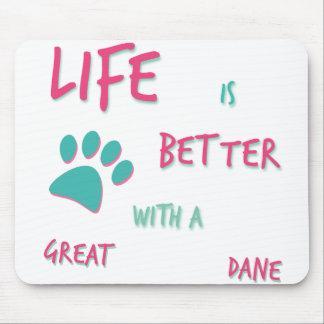 La vie est meilleur great dane tapis de souris