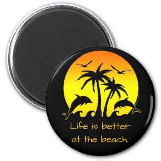 La vie est meilleure à la plage magnet rond 8 cm