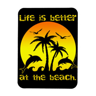 La vie est meilleure à la plage magnets rectangulaire