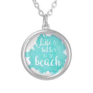 La vie est meilleure à la plage pendentif rond