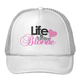La vie est mieux blonde casquettes