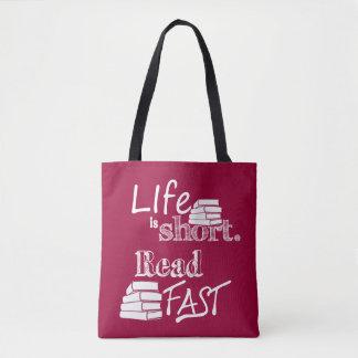 La vie est short, a lu le cartable rapide tote bag