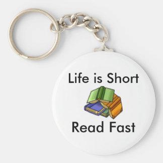 La vie est short, a lu rapidement porte-clés