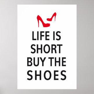 La vie est short, achètent les chaussures poster