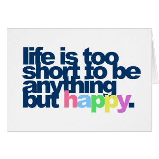 La vie est trop courte pour être quelque chose cartes