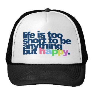 La vie est trop courte pour être quelque chose mai casquettes de camionneur