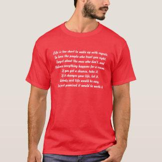 La vie est trop courte pour se réveiller avec des t-shirt