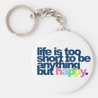 La vie est trop courte soit quelque chose mais porte-clés