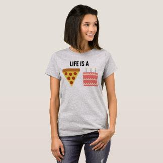 La vie est un gâteau de pizza ! T-shirt